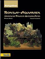 Bonsai Aquarium - bede Verlag